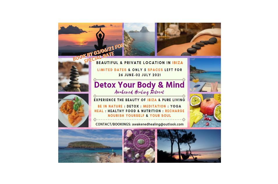 Detox Your Body & Mind - Awakened Healing Retreat 1